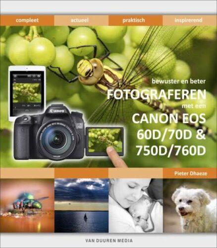 van Duuren Media Fotograferen met de Canon EOS 80d, 70d en 60d, 750d 760d en M3